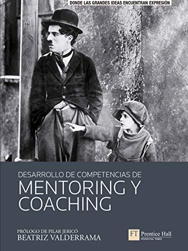 Desarrollo de competencias de mentoring y coaching (FT/PH) (Spanish Edition)
