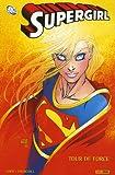 Supergirl - Tour de force