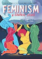Feminism: A Graphic Guide (Introducing...)