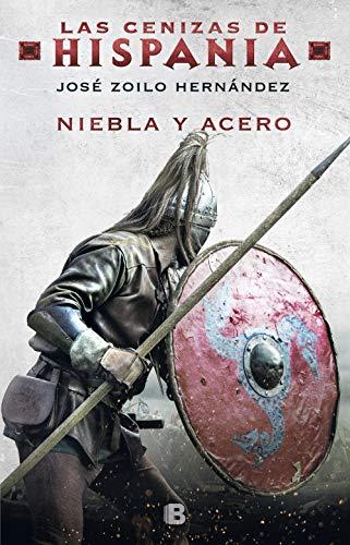 Niebla y acero (Las cenizas de Hispania 2) eBook: Zoilo Hernández, José: Amazon.es: Tienda Kindle