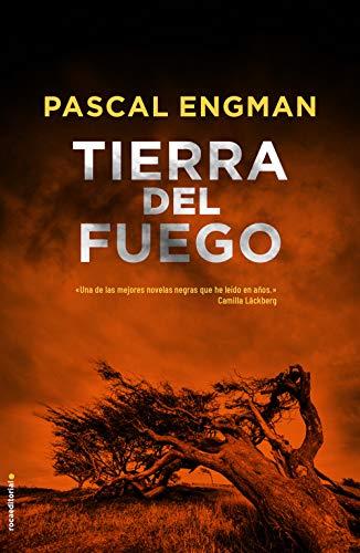 Tierra del Fuego (Thriller y suspense) de [Pascal Engman, Pontus Sánchez Jiménez]