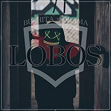 Lobos (feat. Drama037)