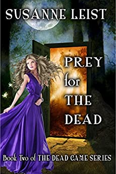 Prey for The Dead: Book Two of The Dead Game Series by [Susanne Leist]