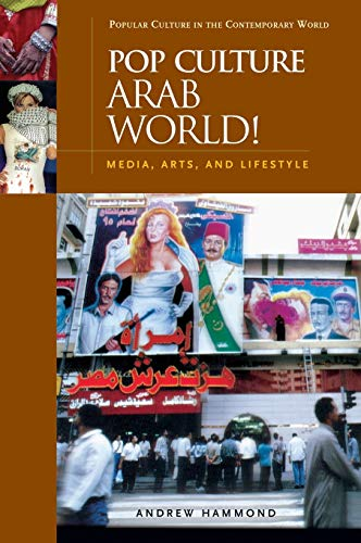 Pop Culture Arab World!: Media, Art…