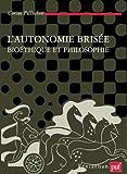 L'autonomie brisée - Presses Universitaires de France - PUF - 05/01/2009