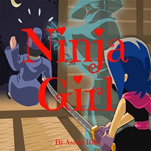 Ninja Girl audiobook cover art