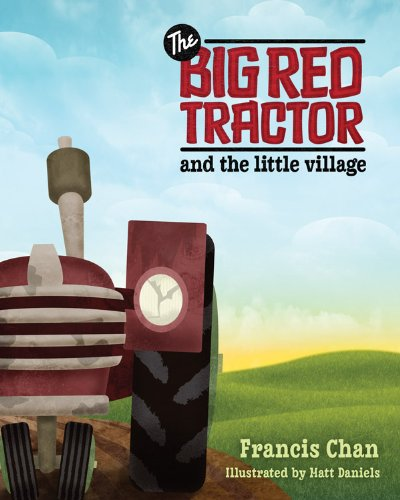 Big Red Tractor and the Little Village, The
