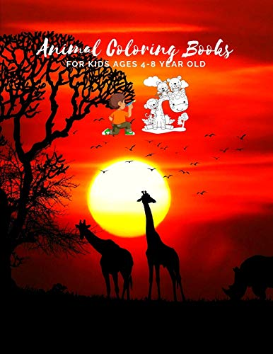 Animal Coloring Books For Kids Ages 4-8 Year Old: Animal Colouring Book Cartoon For Boys, Girls Toddlers & Teens Or Adult Best Xmas & Birthday Gifts With 100 Full Colour Pages Vol 12