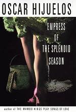 The Empress of the Splendid Season: A Novel