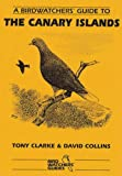 Buy A Birdwatchers Guide to the Canary Islands from Amazon