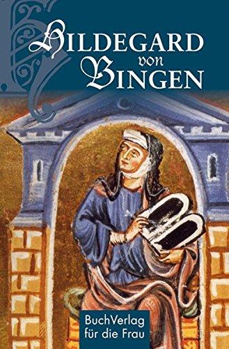 Hildegard von Bingen: Gesund leben im Einklang mit der Natur (Minibibliothek)