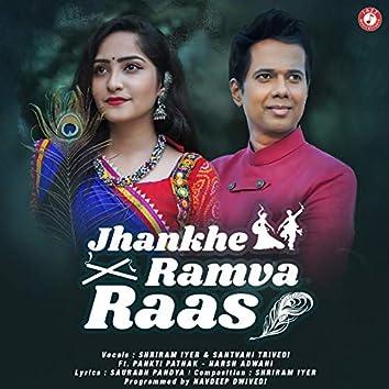 Jhankhe Ramva Raas