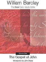The Gospel of John, Volume One (New Daily Study Bible) (The New Daily Study Bible Book 1)