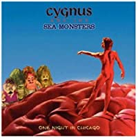 One Night in Chicago by Cygnus & The Sea Monsters