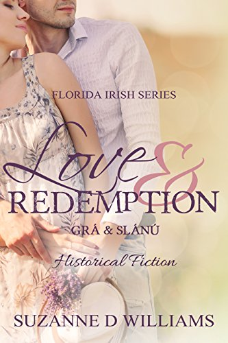 Book: Love & Redemption (The Florida Irish) by Suzanne D Williams