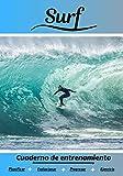 Surf Cuaderno de entrenamiento: Cuaderno de ejercicios para progresar   Deporte y pasión por el Surf   Libro para niño o adulto   Entrenamiento y aprendizaje   Libro de deportes  