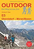 E5 Oberstdorf - Meran/Bozen (Der Weg ist das Ziel) - Christian K. Rupp