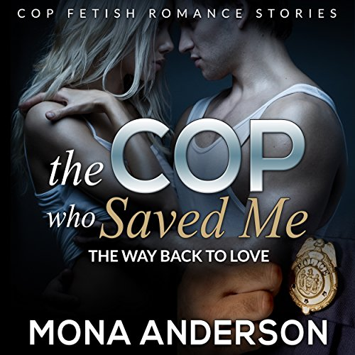 The Cop Who Saved Me cover art