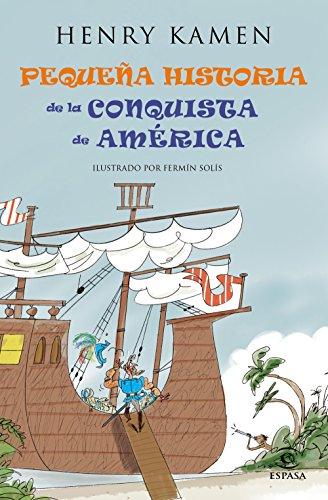 Pequeña historia de la conquista de América eBook: Kamen, Henry ...