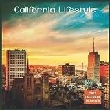 California Lifestyle Calendar 2022: Official US State California Calendar 2022, 16 Month Calendar 2022