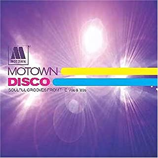 Motown Disco: Soulful Grooves From the 70's & 80's
