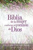 Biblia de la Mujer Conforme Al Corazón de Dios: Tapa Dura...