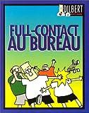Dilbert - Full-contact au bureau