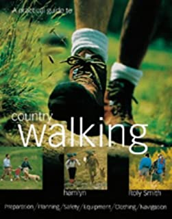 A Practical Guide to Country Walking