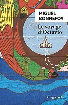 Le Voyage d'Octavio par [Miguel Bonnefoy]