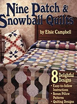 Fun with Nine Patch & Snowball Quilts