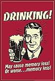 Generisch Rahmenlos - Placa metálica (20 x 30 cm), diseño con texto en alemán 'Drinking! May Cause Loss!