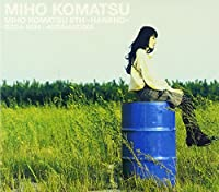 Miho Komatsu 6th by Miho Komatsu (2003-09-25)