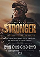 We Are Stronger [DVD]
