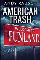 American Trash