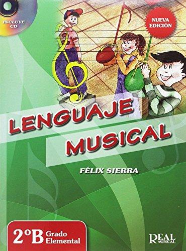 Lenguaje musical 2ºB. Grado elemental - Nueva edición