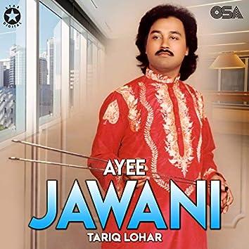 Ayee Jawani