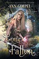 Court of the Fallen: An Urban Fantasy (Magick and Misfits)