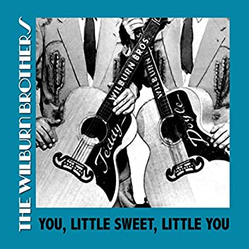 You, Little Sweet, Little You