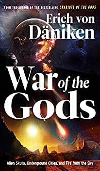 War of the Gods  Alien Skulls Underground Cities and Fire from the Sky