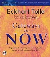 Gateways to Now (Inner Life)