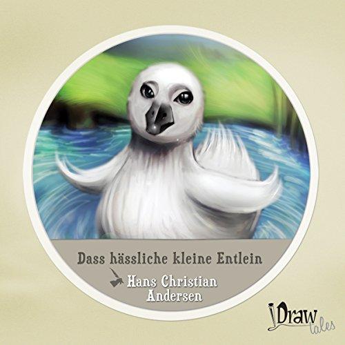 Dass hässliche kleine Entlein [The Ugly Duckling] audiobook cover art