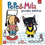 Pepek eta Mila presaka dabiltza (Pepe y Mila)