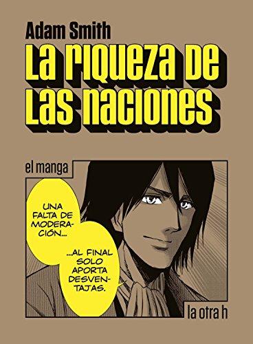 La riqueza de las naciones: el manga (La otra h) eBook: Smith ...