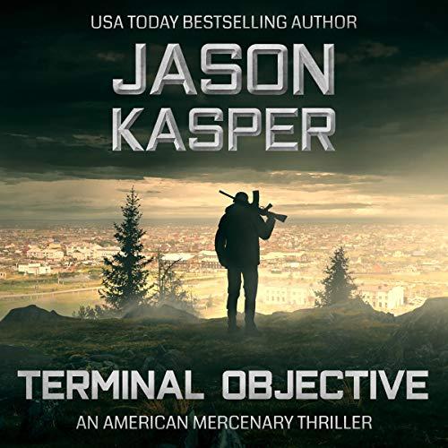 Terminal Objective: A David Rivers Thriller Audiobook By Jason Kasper cover art