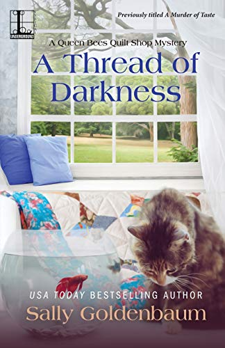A Thread of Darkness (Queen Bees Quilt Shop, Band 2)