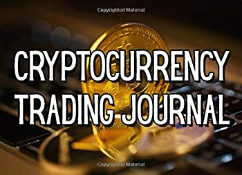 Cryptocurrency Trading Journal  A Crypto Trading Log For Bitcoin Ethereum Litecoin Traders  And more  For Beginners Or Advanced Investors