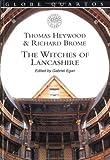 The Witches of Lancashire (Globe Quartos)