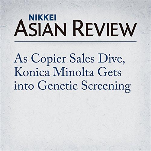As Copier Sales Dive, Konica Minolta Gets into Genetic Screening | Rintaro Shimomura