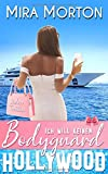 Ich will keinen Bodyguard: Liebesroman (HOLLYWOOD Love Story)
