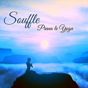 Souffle, Prana le Yoga – Musique zen yoga pour l'énergie vitale et respirer